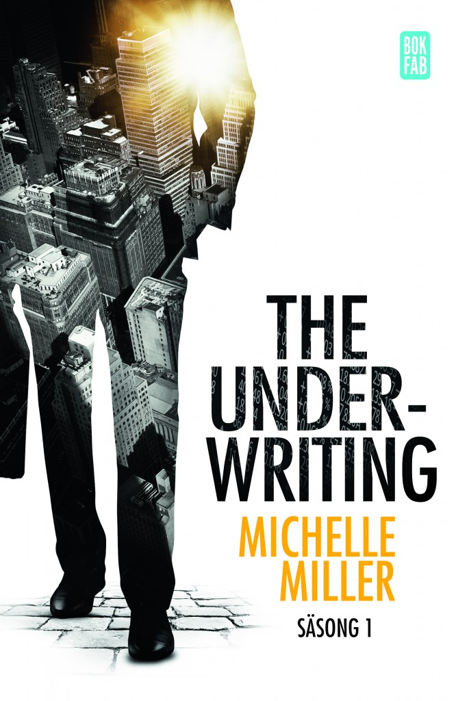 The Underwriting - Maktspelet